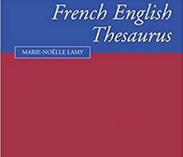 Review: The Cambridge French-English Thesaurus by Marie Noëlle Lamy