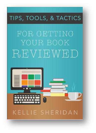 Tips, Tools, & Tactics for Getting your Book Reviewed Book Cover