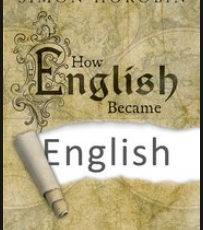 Review: How English Became English by Simon Horobin